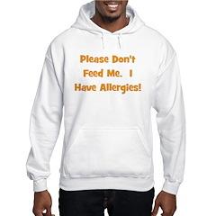 Please Don't Feed Me - Allerg Hoodie