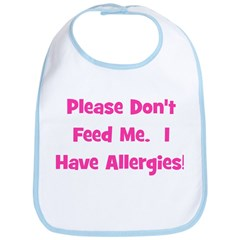 Please Don't Feed Me - Allerg Bib