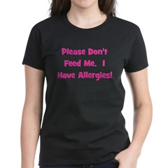 Please Don't Feed Me - Allerg Tee