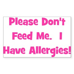 Please Don't Feed Me - Allerg Sticker (Rectangular