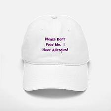 Please Don't Feed Me - Allerg Baseball Baseball Cap