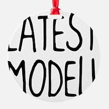 Latest Model Ornament