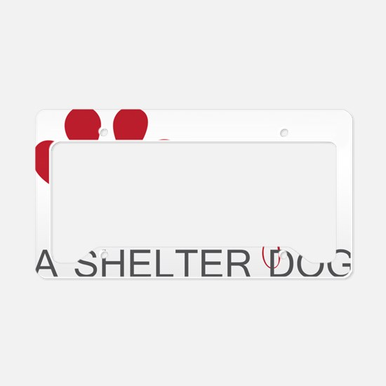 Adopt a Shelter Dog License Plate Holder