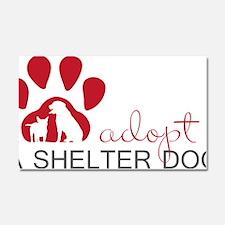Adopt a Shelter Dog Car Magnet 20 x 12
