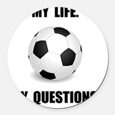 My Life Soccer Round Car Magnet