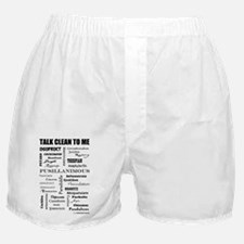 Talk Clean to Me Boxer Shorts