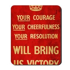 Your Courage WWII propaganda poster Mousepad