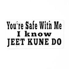 I Know Jeet Kune Do Aluminum License Plate