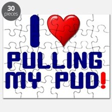 I LOVE PULLING MY PUD! Puzzle
