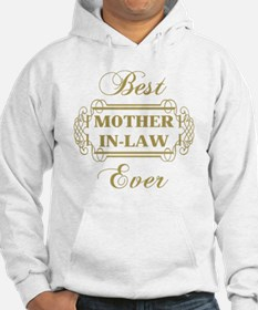 Best Mother-In-Law Ever (Framed) Hoodie
