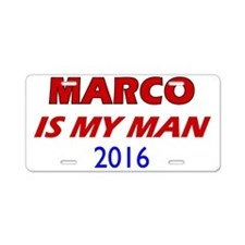 Marco Is My Man Aluminum License Plate