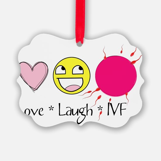 Love Laugh IVF Ornament