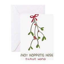 What Happens Under The Mistletoe... Greeting Card