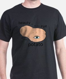 Eye of the Potato T-Shirt