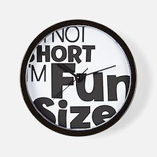 Im not Short Im Fun Size Wall Clock