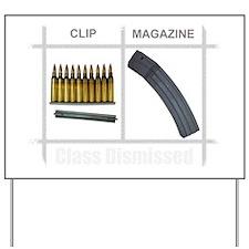 Mag or Clip? Yard Sign