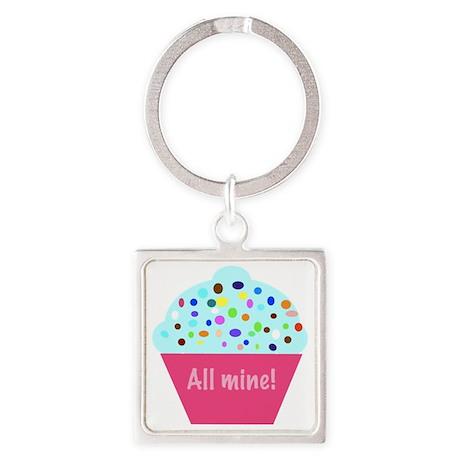 'All Mine!' cupcake Square Keychain