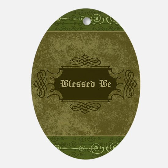 Blessed Be Vintage (Green) Oval Ornament
