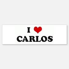 I Love CARLOS Bumper Bumper Bumper Sticker