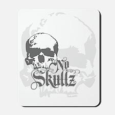 No skulls Mousepad
