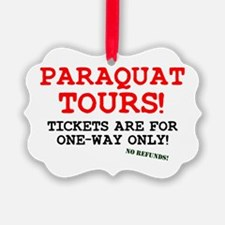 POISON - PARAQUAT TOURS. Ornament