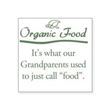 "Organic Food Square Sticker 3"" x 3"""