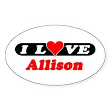 I Love Allison Oval Decal