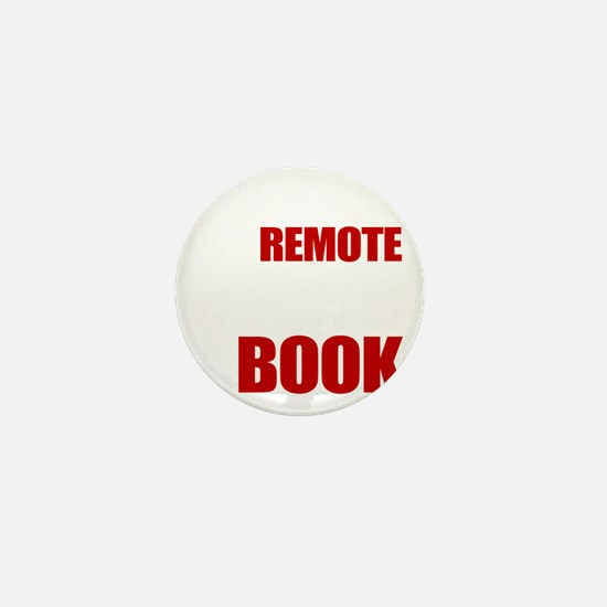 Put Down The Remote Mini Button