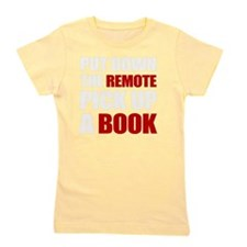 Put Down The Remote Girl's Tee