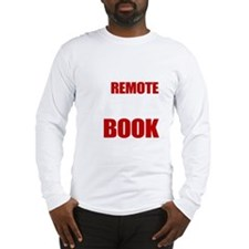 Put Down The Remote Long Sleeve T-Shirt