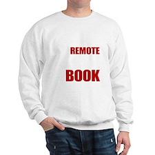 Put Down The Remote Sweatshirt