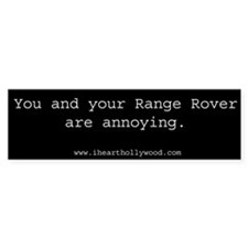 Range Rovers and their irritating drivers.