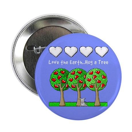 Love the Earth, Hug a Tree Button
