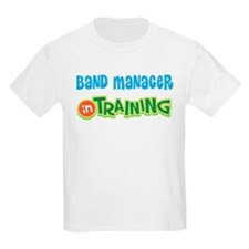 Band Manager in Training T-Shirt