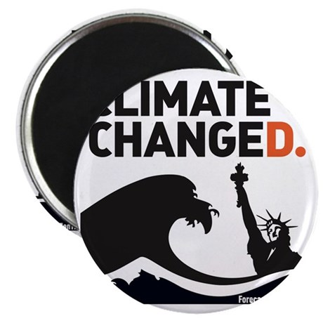 Climate Changed Magnet