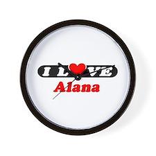 I Love Alana Wall Clock