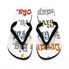 Live Simply. Flip Flops