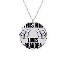 This Kid Loves Grandpa Necklace