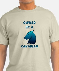 Owned by a Canadian T-Shirt