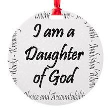 I Am a Daughter of God Ornament