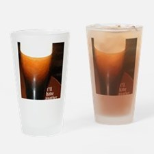 ill have another stout Drinking Glass