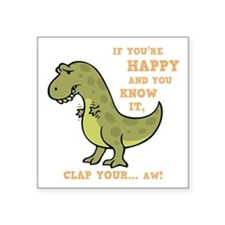 "t-rex-clap-2-DKT Square Sticker 3"" x 3"""
