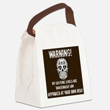 Warning! Caffeine Levels Low! Canvas Lunch Bag