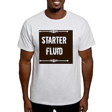 Starter Fluid T-Shirt