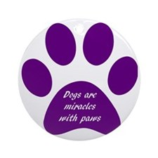 purple dogs are miracles  Round Ornament