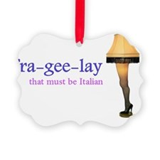 A Christmas Story - fra-gee-lay Ornament