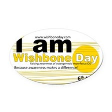I am Wishbone Day Oval Car Magnet