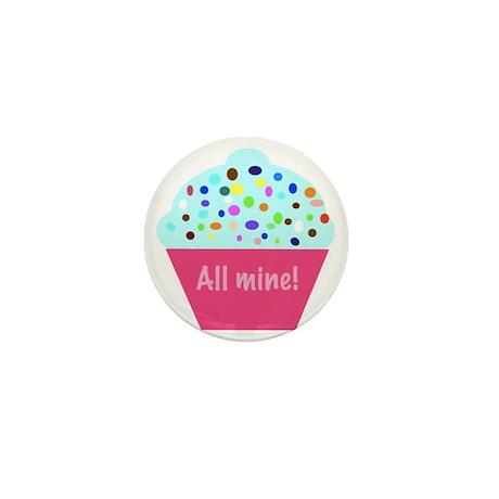 All mine! cupcake Mini Button