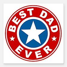 "Best Dad Ever Square Car Magnet 3"" x 3"""