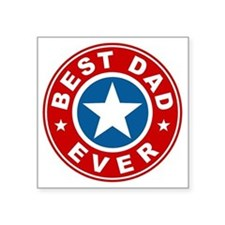 "Best Dad Ever Square Sticker 3"" x 3"""
